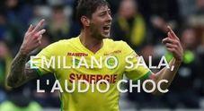 Emiliano Sala, audio choc del calciatore: «L'aereo cade a pezzi»
