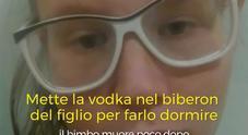 Mette vodka nel biberon del figlioletto, poche ore dopo il bimbo muore