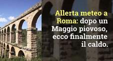 Allerta meteo a Roma, super ondata di caldo in arrivo