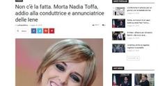 «Nadia Toffa è morta»: la bufala terribile che sta facendo infuriare i suoi fans