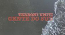 Video La rivolta in note dei Terroni Uniti