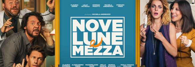 """""""Nove lune e mezza"""", anteprima gratis a cinema per 100 lettori di Nuovo Quotidiano"""