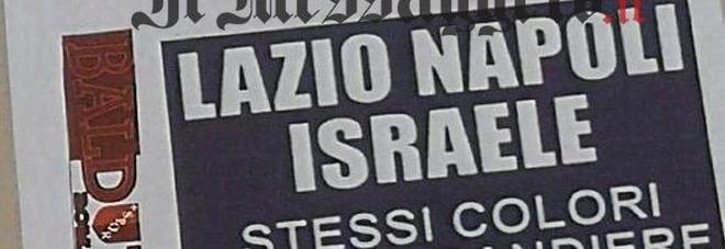 """Manifesti antisemiti dei romanisti: """"Lazio Napoli Israele stessi colori"""""""